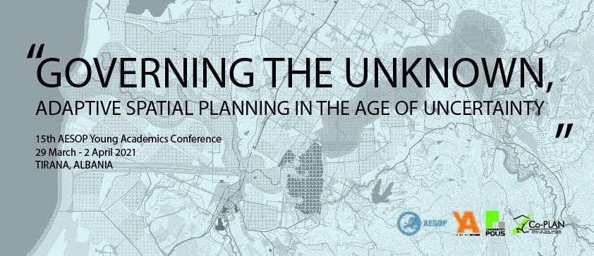 "Extended Deadline for Abstracts: AESOP YA 2021 Conference ""Governing the Unknown: Adaptive Spatial Planning in the age of uncertainty"" image"