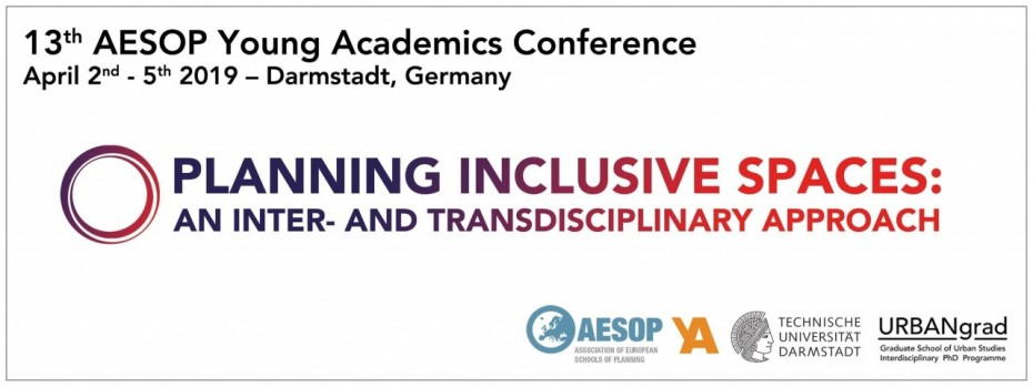 13th AESOP Young Academics Conference 2019: Planning inclusive spaces - an inter- and transdisciplinary approach image